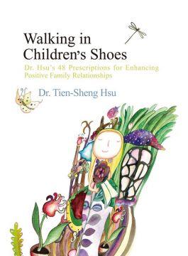 Walking in Children's Shoes